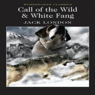 Jack London - Call of the Wild andamp White Fang