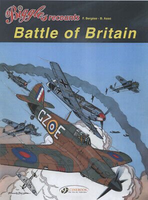 Biggles recounts: Battle of Britain (1940) by B. Asso (Paperback / softback)