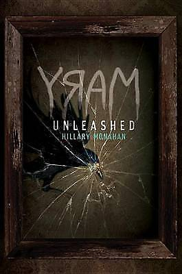 Bloody Mary: Bloody Mary, Book 2 Mary: Unleashed by Hillary Monahan (Paperback