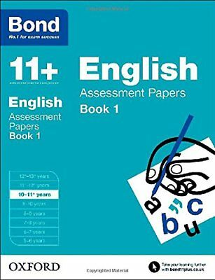 Bond 11+: English: Assessment Papers: 10-11+ years By Sarah Lindsay