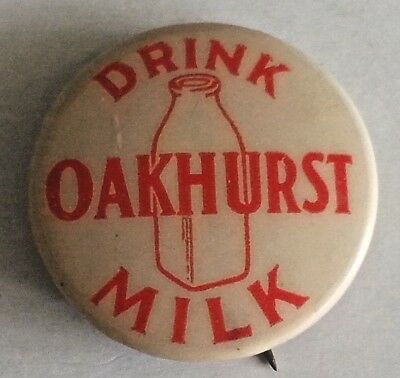 OAKHURST Dairy Celluloid Pin Vintage Pinback Button Drink Milk Portland Maine