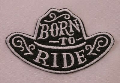 3fbef7dc330 Embroidered Retro Born To Ride Western Cowboy Rodeo Black Hat Patch Iron On  USA