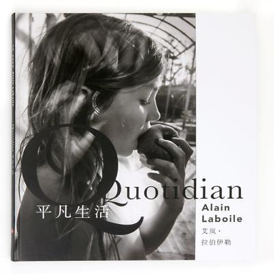 """quotidian"" By Alain Laboile / Book In English And Chinese // New Release !!!!!!"