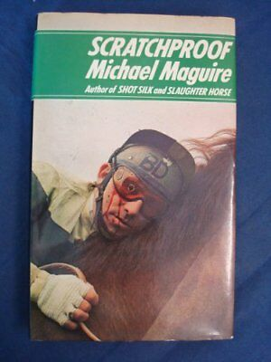 Scratchproof By Michael Maguire. 0491016972