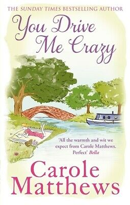 You drive me crazy by Carole Matthews (Paperback) Expertly Refurbished Product