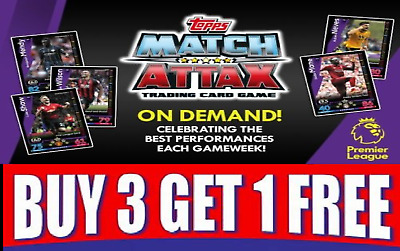 TOPPS Match Attax 18/19 On Demand Cards EXCLUSIVE CARDS! BUY 3 GET 1 FREE!