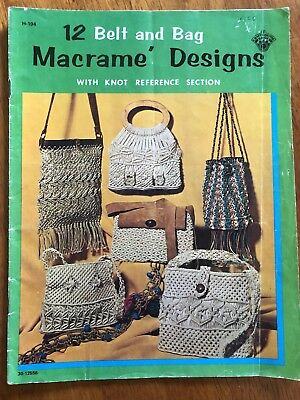 12 Belt And Bag Macrame Designs  Pattern Book - Craft Course Book 1971
