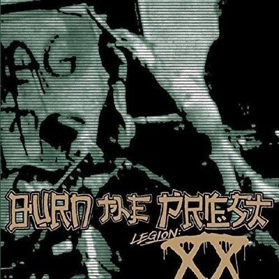 BURN THE PRIEST Legion XX CD 2018 NEW Sealed Lamb Of God