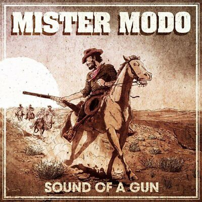 Mister Modo - Sound Of A Gun Vinyl LP NEU 09537625