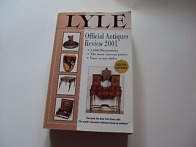 Lyle Official Antiques Review, 2001 by Anthony Curtis Paperback
