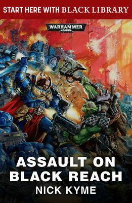 Black Library Summer Reading: Assault on black reach by Nick Kyme (Paperback /