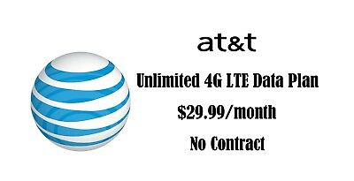 AT&T Unlimited 4G LTE Data Plan $29.99 Monthly No contract Phone hotspot