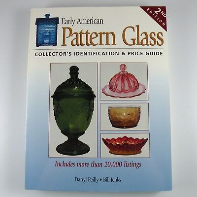 Early American Pattern Glass 2nd Edition Darryl Reilly & Bill Jenks Paperback