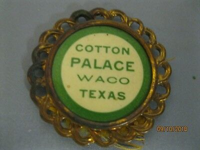 """Cotton Palace Badge From Early 1900's Cotton Palace Exposition In Waco Texas """"ra"""