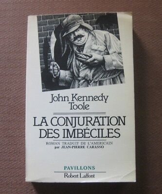 A CONFEDERACY OF DUNCES by John Kennedy toole - 1st French edition PB 1981