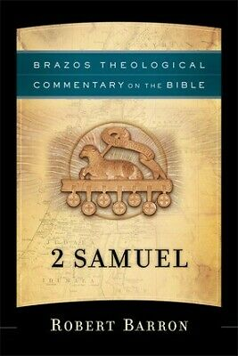 2 Samuel (Brazos Theological Commentary on the Bible) .. NEW