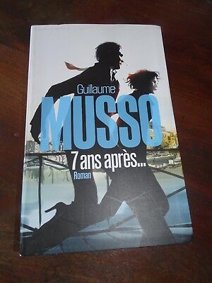 Guillaume Musso  /  7 Ans Apres ...    /  Grand Format