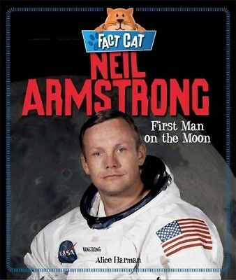 Fact Cat: Neil Armstrong: first man on the moon by Jane Bingham (Paperback /