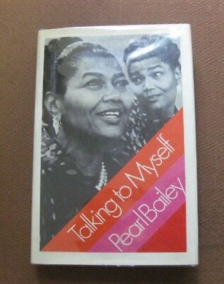 SIGNED - TALKING TO MYSELF by Pearl Bailey -1st 1971 HCDJ  Hello Dolly!