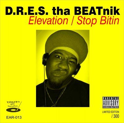 "Dres The Beatnik - Elevation / Stop Bitin Vinyl 7"" NEU 09535705"