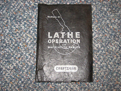 Craftsman Manual of Lathe Operation and Machinists Tables