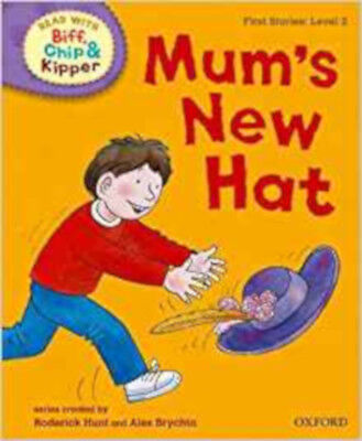 Oxford Reading Tree Read with Biff, Chip and Kipper: First Stories: Level 2. Mum