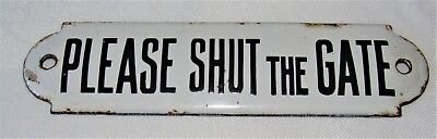Delightful And Original Enamel 'Please Shut The Gate' Sign