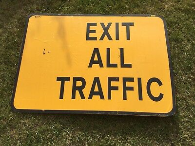 """EXIT ALL TRAFFIC"" Traffic Control Management Road Sign"