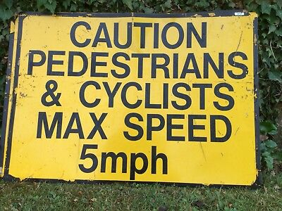 """CAUTION PEDESTRIANS & CYCLISTS MAX SPEED"" Traffic Control Management Road Sign"
