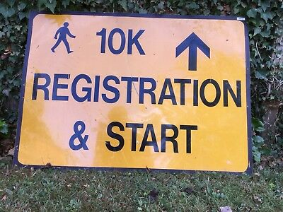 """10K REGISTRATION & START STRAIGHT"" Traffic Control Management Road Sign"
