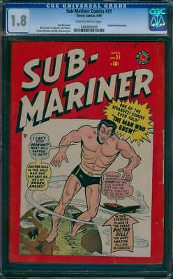 Sub-Mariner Comics # 31  The Man Who Grew !   CGC 1.8 scarce GA Timely !