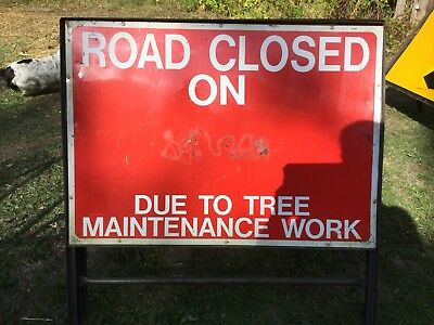 """ROAD CLOSED ON DUE TO TREE MAINTENANCE"" Traffic Control Management Road Sign"