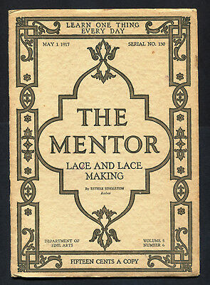 1917 Sewing - Lace Making Issue The Mentor Magazine + 6 Insert Pages With Photos