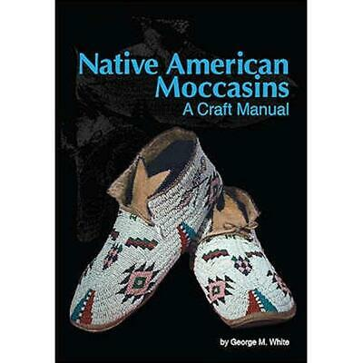 Indio Americano Mocasines: un Craft Manual