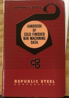 Republic Steel - Handbook of cold finished Bar Machining Data