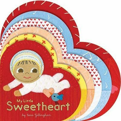 My Little Sweetheart by Gillingham, Sara