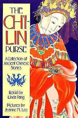 The Ch'i-lin Purse: A Collection of Ancient Chinese Stories (Sunburst Book) by