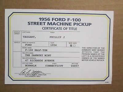 Danbury Mint Paperwork 1956 Ford F-100 Street Machine Pickup