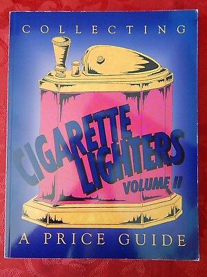 Collecting Cigarette Lighters Price Guide Volume II by Neil S Wood