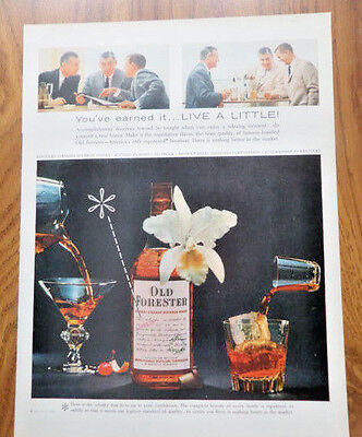 1957 Whiskey Ad Old Forester You've Earned it Live a Little