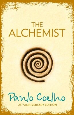 Paulo Coelho - The Alchemist : A Fable About Following Your Dream