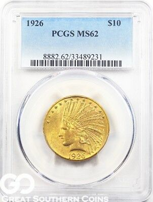 1926 PCGS Eagle, $10 Gold Indian PCGS MS 62 ** Lustrous Gold Coin ** Free S/H