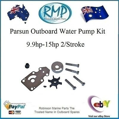 A Brand New Water Pump Kit Parsun Outboard 2 Stroke 9.9hp-15hp # R 63V Warranty