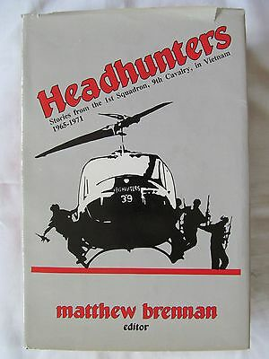 Headhunters: Stories From the 1st Squadron, 9th Calvary, in Vietnam 1965-1971 HC