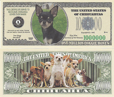 Two Chihuahua Dog Novelty Currency Money Bills # 247