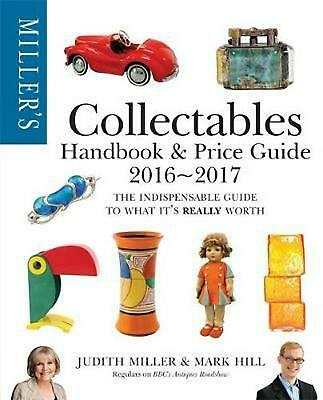 Miller's Collectables Handbook & Price Guide 2016-2017 by Judith Miller Paperbac