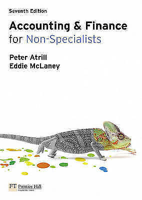 Accounting and Finance for Non-Specialists with MyAccountingLab 7th edition...
