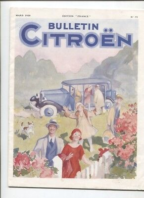 N°11881 /  bulletin CITROEN edition France    mars 1930    N°75