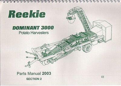 Reekie DOMINANT 3000 Potato Harvester ~ Parts Manual ~ 2003