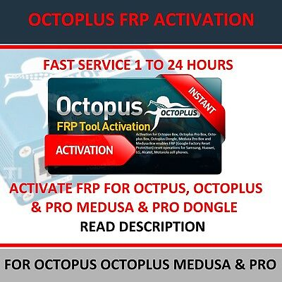 FRP ACTIVATION FOR Octopus, Octoplus & Pro, Dongle, Medusa Pro Samsung Lg  Huawei